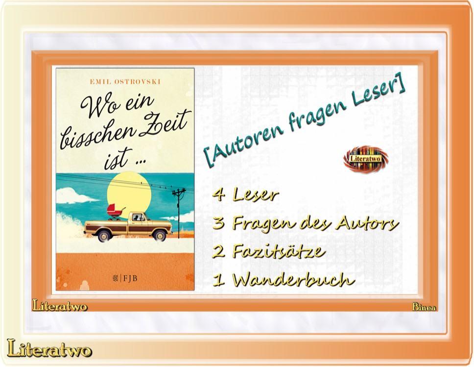 Wanderbuch ~ Autoren fragen Leser] Wo ein bisschen Zeit ist ~ Emil ...